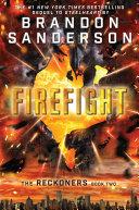 Firefight.