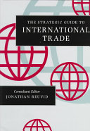 The Strategic Guide to International Trade