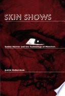Skin Shows