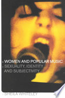 Women and Popular Music, Sexuality, Identity, and Subjectivity by Sheila Whiteley PDF