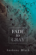 Fade to Gray Pdf/ePub eBook
