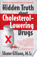 Hidden Truth about Cholesterol-Lowering Drugs