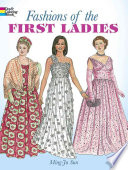 Fashions of the First Ladies