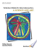 Whole Person Self Healing  A Science and Art