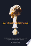 Race  Ethnicity and Nuclear War