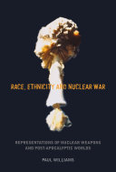 Race, Ethnicity and Nuclear War ebook