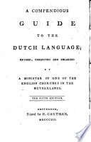 A Compendious Guide To The Dutch Language