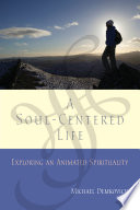 A Soul Centered Life
