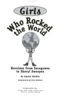 Download Girls who rocked the world : heroines from Sacagawea to Sheryl Swoopes Pdf