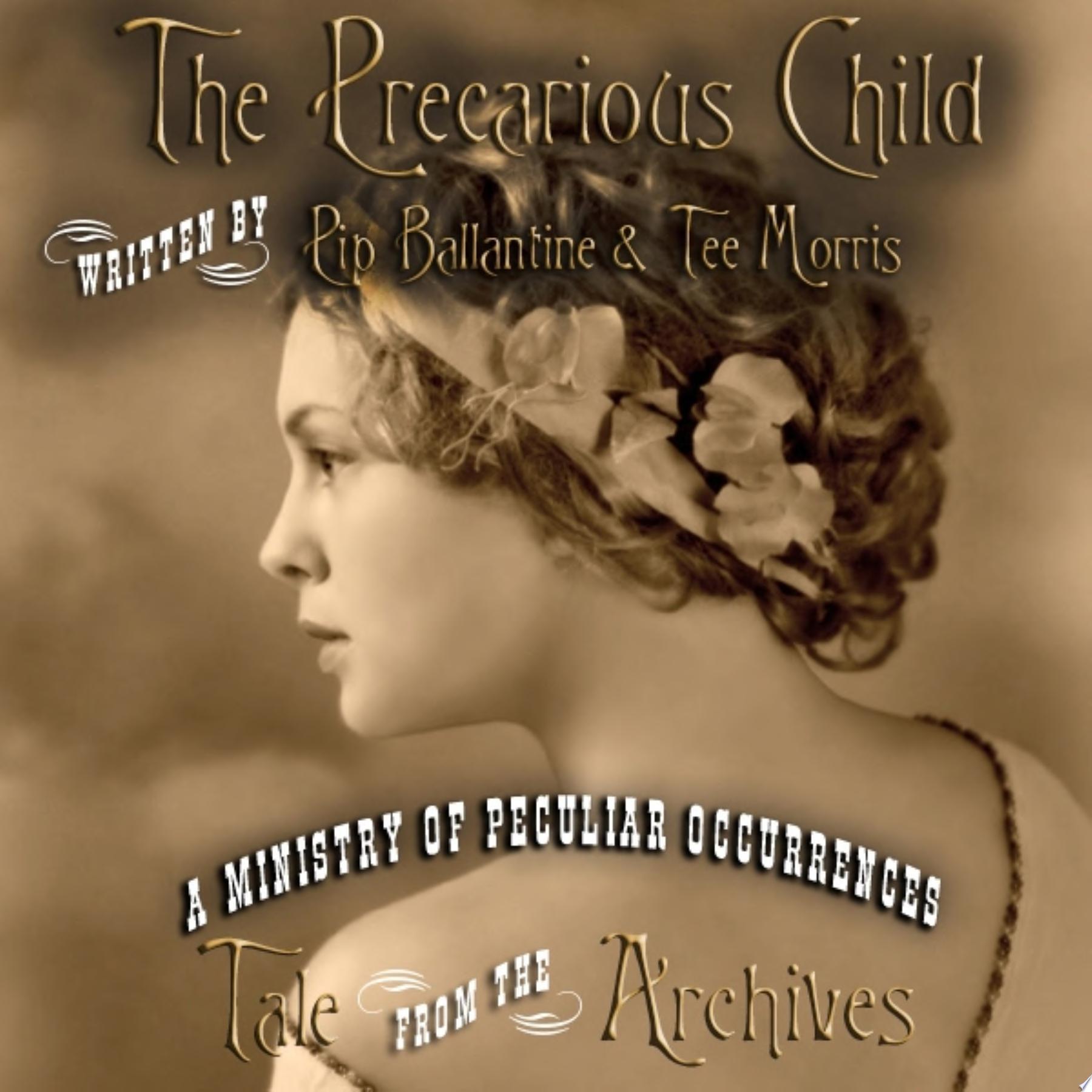 The Precarious Child
