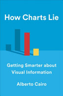 link to How charts lie : getting smarter about visual information in the TCC library catalog