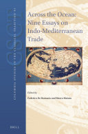 Across the Ocean: Nine Essays on Indo-Mediterranean Trade ebook