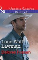 Lone Wolf Lawman (Mills & Boon Intrigue) (Appaloosa Pass Ranch, Book 1) Pdf/ePub eBook