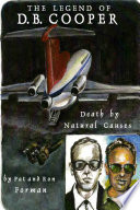 Legend of D  B  Cooper   Death by Natural Causes Book