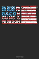 Beer Bacon Guns   Freedom BBQ Notebook