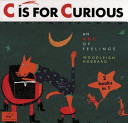 C is for Curious