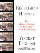 Pdf Reclaiming History: The Assassination of President John F. Kennedy