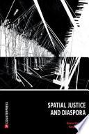 Spatial Justice and Diaspora