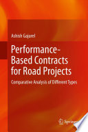 Performance Based Contracts for Road Projects