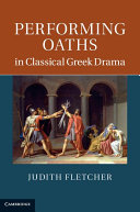 Performing Oaths in Classical Greek Drama