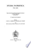 Papers Presented At The Fifteenth International Conference On Patristic Studies Held In Oxford 2007