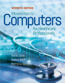 Introduction To Computers For Health Care Professionals