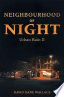 Neighbourhood of Night