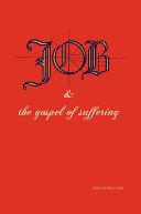 Job   the Gospel of Suffering