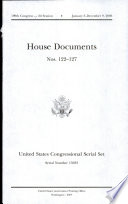 United States Congressional Serial Set  Serial No  15033  House Documents Nos  122 127 Book