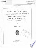 Station Lists and Statement Showing Rank, Duties, and Addresses of the Officers of the Corps of Engineers, United States Army
