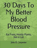 30 Days to My Better Blood Pressure