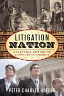 link to Litigation nation : a cultural history of lawsuits in America in the TCC library catalog