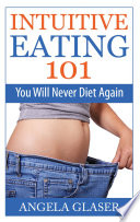 Intuitive Eating 101 Book