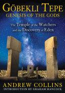 Gobekli Tepe: Genesis of the Gods Pdf/ePub eBook