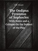 The Oedipus Tyrannus of Sophocles Pdf/ePub eBook