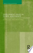 Development Issues in Global Governance