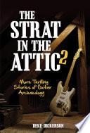 The Strat in the Attic 2