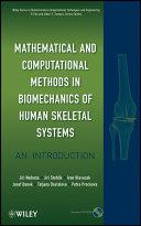 Mathematical and Computational Methods and Algorithms in Biomechanics