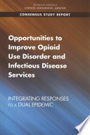 Opportunities to Improve Opioid Use Disorder and Infectious Disease Services