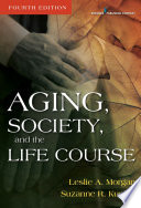 Aging  Society  and the Life Course  Fourth Edition Book PDF