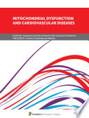 Mitochondrial Dysfunction and Cardiovascular Diseases