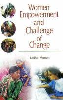 Women Empowerment and Challenge of Change