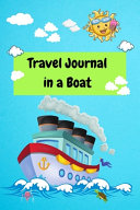 Travel Journal in a Boat