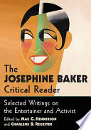 The Josephine Baker Critical Reader