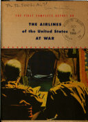 First Complete Report of the Airlines of the United States at War