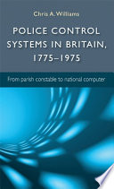 Police control systems in Britain  1775   1975
