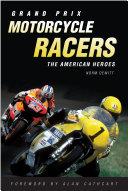 Grand Prix Motorcycle Racers