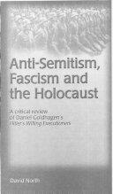Anti-semitism, Fascism and the Holocaust