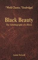Pdf Black Beauty - The Autobiography of a Horse (World Classics, Unabridged)