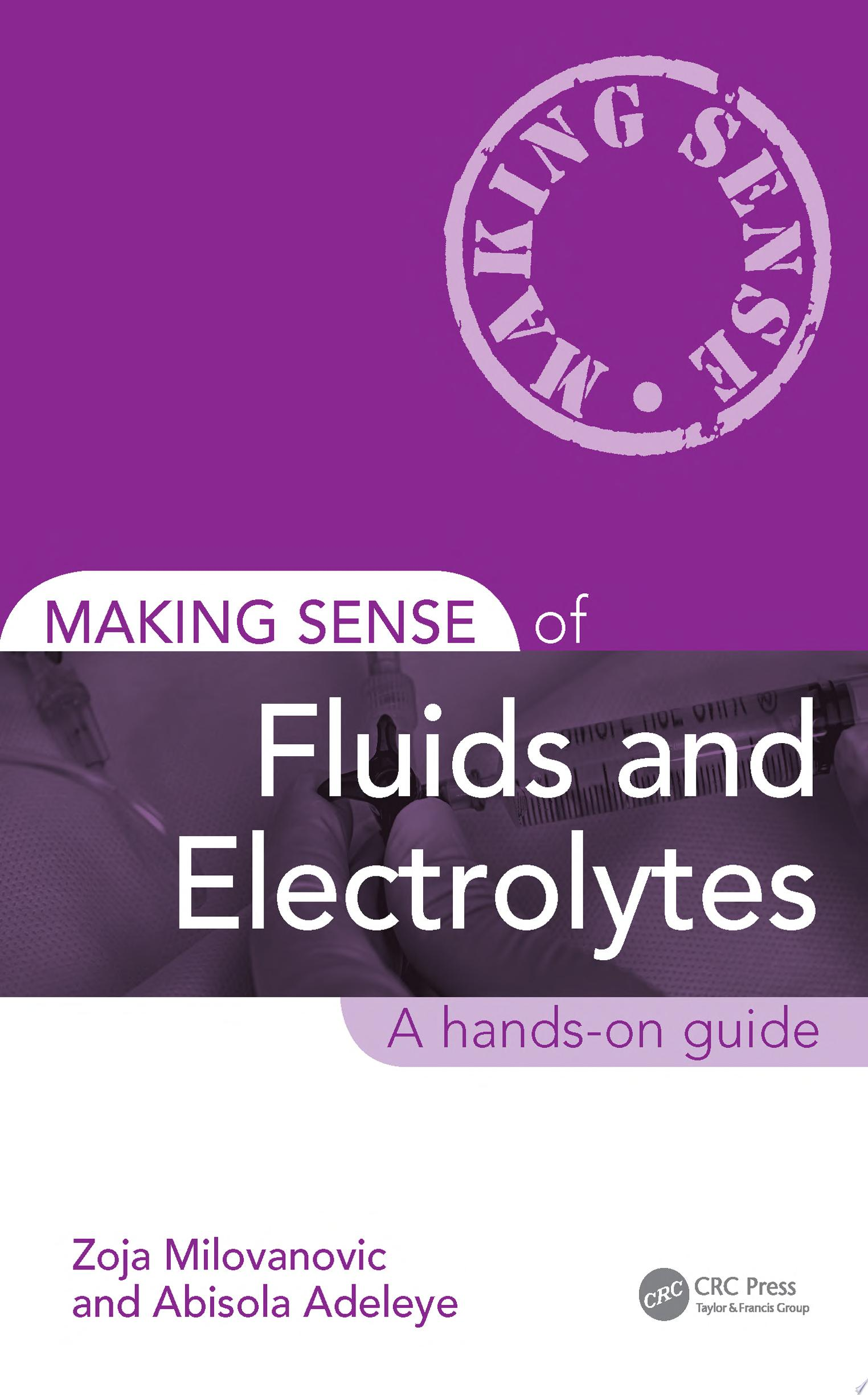 Making Sense of Fluids and Electrolytes